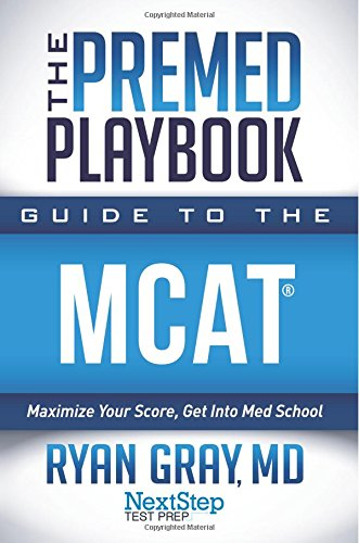 Pdfdownload the premed playbook guide to the mcat maximize your pdfdownload the premed playbook guide to the mcat maximize your score get into med school volume 3 download ebook reader by ryan gray md fandeluxe Gallery
