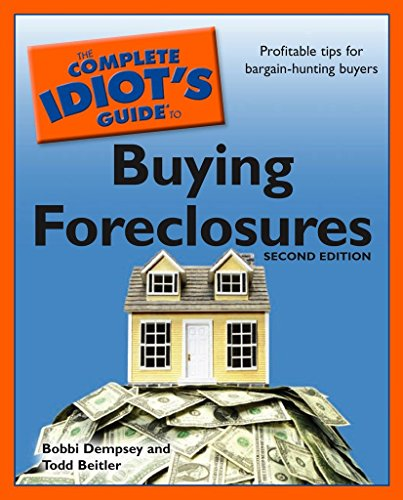 The Complete Idiot's Guide to Buying Foreclosures, 2nd Edition (Guide To Buying And Selling A House)