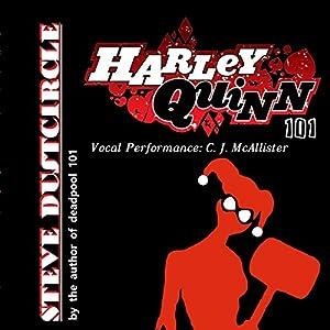 Harley Quinn 101 Audiobook