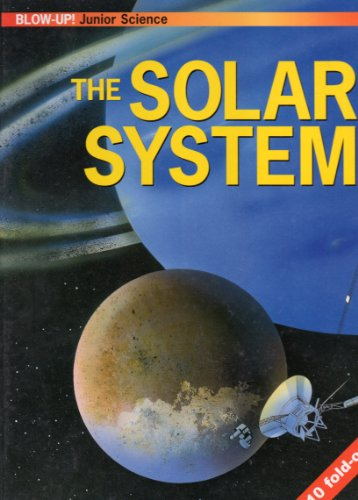 The Solar System (Blow-Up! Junior Science)
