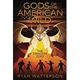 Gods of the American Wild: The Dragon 2043