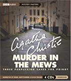 Murder in the Mews: Three Perplexing Cases for Poirot (Mystery Masters)