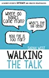 img - for Walking the Talk: A Parent's Guide to Intimacy and Healthy Relationships book / textbook / text book