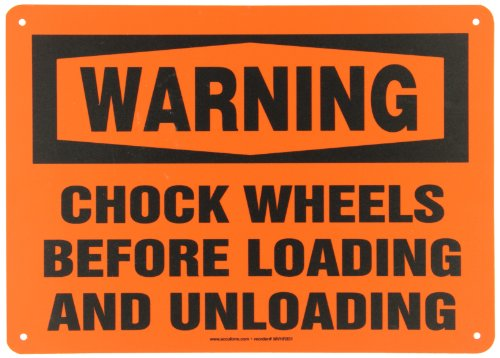 Accuform Signs MVHR331VP Plastic Safety Sign, Legend 'WARNING CHOCK WHEELS BEFORE LOADING AND UNLOADING', 10' Length x 14' Width x 0.055' Thickness, Black on Orange