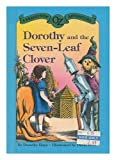 Dorothy and the Seven-Leaf Clover, Dorothy Haas, 0394970373