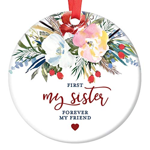 Sister Christmas Tree Ornament First My Sister Forever My Friend Gifts for Her Special Women Bestie Watercolor Floral Present Pretty Watercolor 3