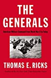 Image of The Generals: American Military Command from World War II to Today