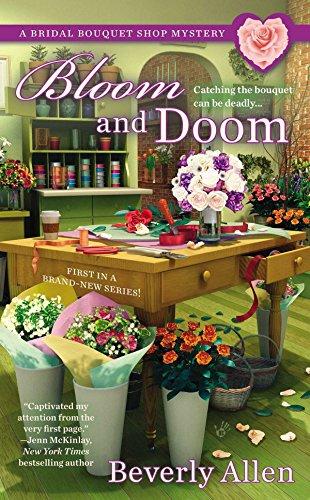 Bloom and Doom (A Bridal Bouquet Shop