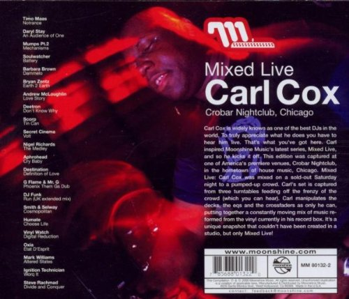 Mixed Live Carl Cox by Moonshine Music
