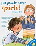 img - for -No puedo estar quieto!: Mi vida con ADHD (Vive y Aprende) (Spanish Edition) book / textbook / text book