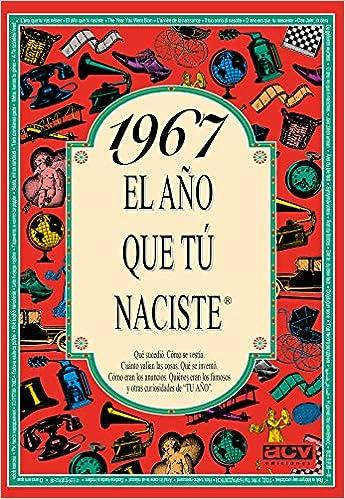 1967 El año que tu naciste (Spanish Edition): Collado Bascompte ...
