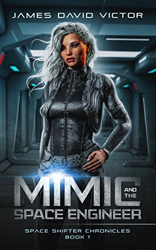 Mimic and the Space Engineer (Space Shifter Chronicles Book 1) cover