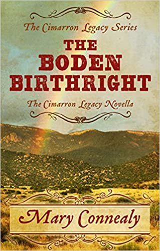 The Boden Birthright: Novella (Cimarron Legacy)