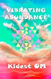 Vibrating Abundance, Kidest OM, 1495493334