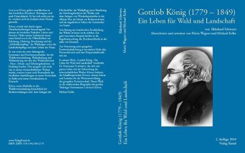 Gottlob König (1779 – 1849): Ein Leben für Wald und Landschaft