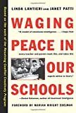 Waging Peace in Our Schools 1st Edition