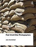 img - for First World War Photographers book / textbook / text book