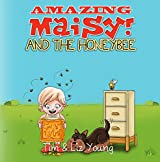 Amazing Maisy! and the Honeybee