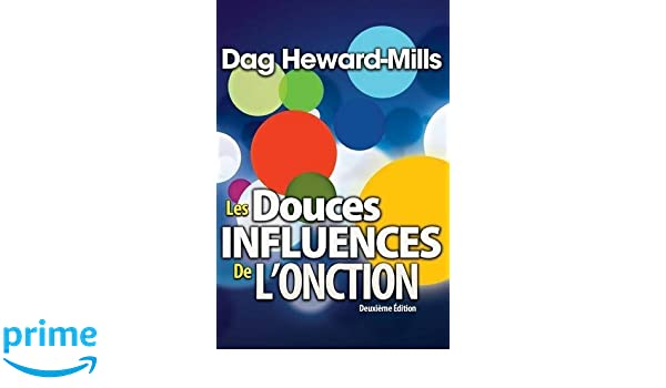 Les Douces Influence du Saint Esprit (French Edition)
