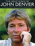 The Great Songs Of John Denver. Sheet Music for Piano, Vocal & Guitar(with Chord Boxes)