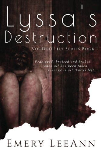 Lyssa's Destruction (Voodoo Lily) (Volume 1)