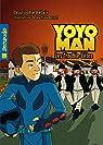 Yoyoman  5 : Les trouble-fêtes par Bélair