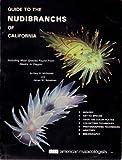 Guide to the Nudibranchs of California, Gary R. McDonald and James W. Nybakken, 0915826089