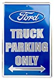 Ford Truck Parking Only Metal Parking Sign