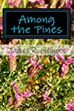 Among the Pines, James Gilmore, 149610935X