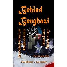 Behind Benghazi
