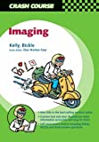 img - for Crash Course: Imaging, 1e by Barry E. Kelly MD FRCS(Ed) FRCR FFRRCSI (2007-04-17) book / textbook / text book