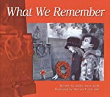 What We Remember