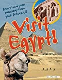 Visit Egypt!: Age 8-9, Above Average Readers (White Wolves Non Fiction)