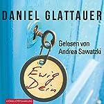 Ewig Dein | Daniel Glattauer