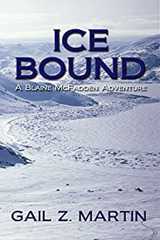 Ice Bound: Kings Convicts II (Blaine McFadden Adventure Book 2) by [Martin, Gail Z.]