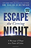 #2: Escape the Coming Night