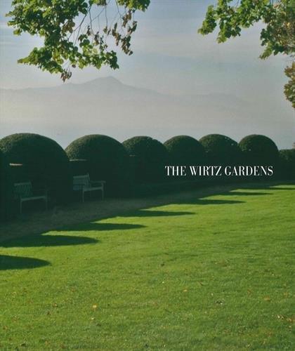 The Wirtz Gardens: Part III by Wirtz International
