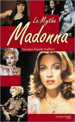 Télécharger Des Livres Format Pdf Gratuit Le Mythe Madonna By