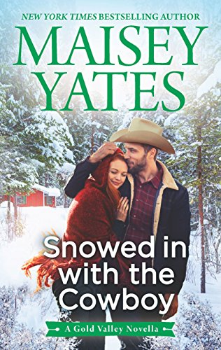 Snowed in with the Cowboy (A Gold Valley Novel)
