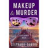 Makeup & Murder: Beauty Secrets Mystery Book 1