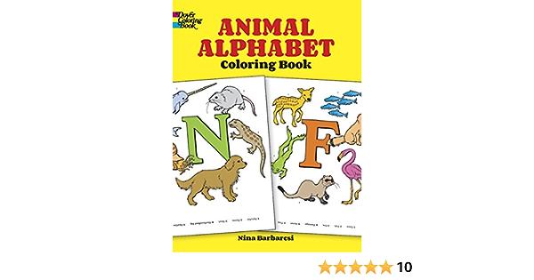 Animal Alphabet Coloring Book Dover Coloring Books Nina Barbaresi 9780486266985 Amazon Com Books