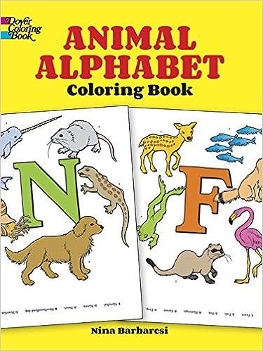 Animal Alphabet Coloring Book Dover Books Nina Barbaresi 0800759266982 Amazon