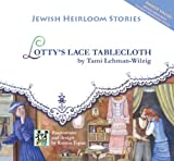 Lotty's Lace Tablecloth, Tami Lehman-Wilzig, 9652293687