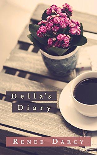 Della's Diary by Renee Darcy