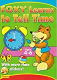 img - for Preschool Sticker Activity book: Learn to Tell Time with Foxy (Foxy Learns) book / textbook / text book