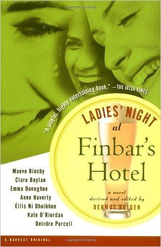 Ladies\' Night at Finbar\'s Hotel: Dermot Bolger, Maeve Binchy, Clare ...