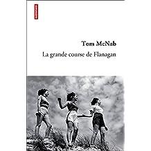 La grande course de Flanagan (Autrement littérature)