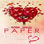 Paper Hearts: The Patterns & Parallels Saga, Book 2 | CS Patra