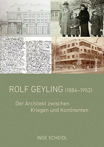 rolf-geyling-1884-1952-der-architekt-zwischen-kriegen-und-kontinenten