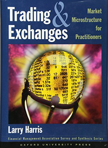 Trading and Exchanges: Market Microstructure for Practitioners by Oxford University Press
